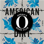 Oprah's Book Club: American Dirt by Jeanine Cummins