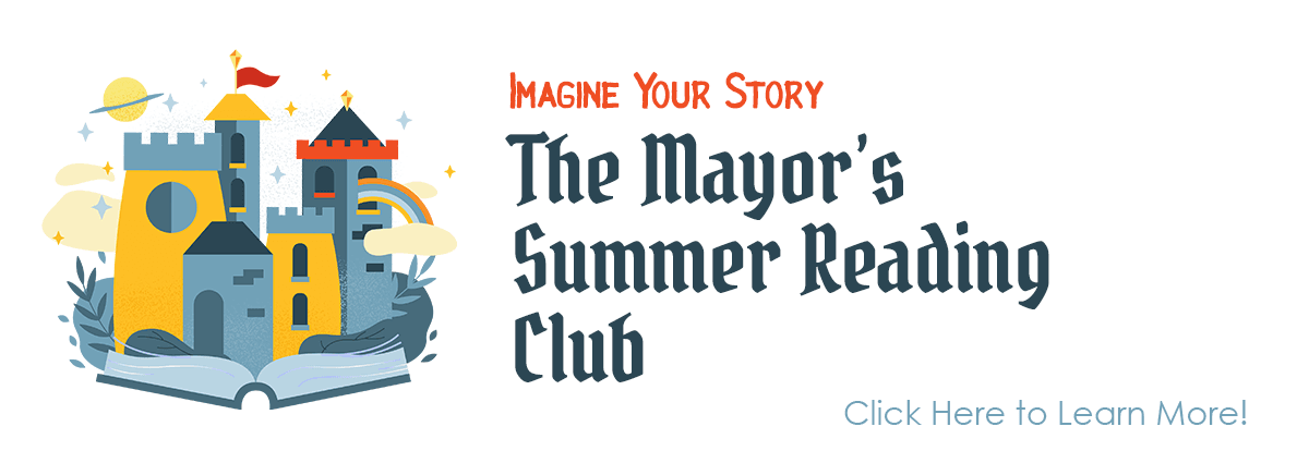 More information on The Mayor's Summer Reading Club
