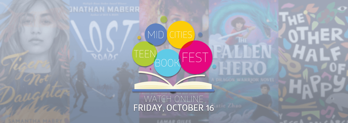 Join us virtually on October 16 for the Mid-Cities Teen Book Fest!