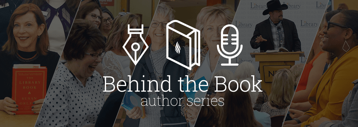 Behind the Book Author Series