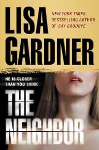 The Neighbor, by Lisa Gardner