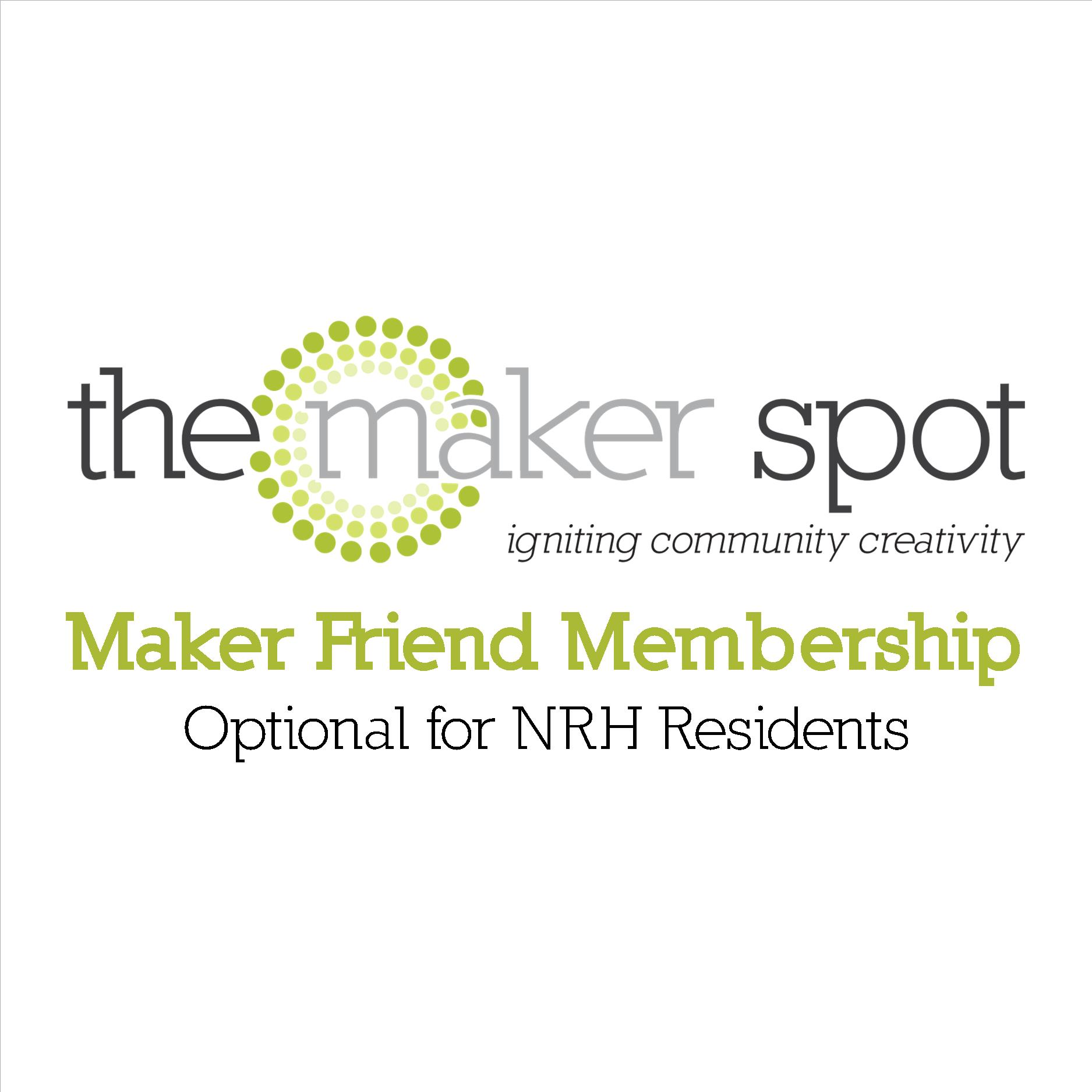 Maker Friend Membership