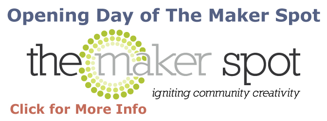 Opening day of The Maker Spot